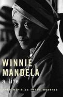 Comrade Nomzano, IN: Winnie Mandela: a life