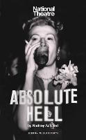 Absolute hell / by Rodney Ackland.