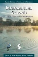 International schools: current issues and future prospects