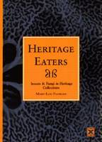 Heritage eaters: insects & fungi in heritage collections