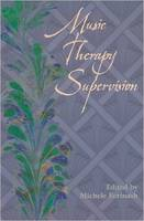 Music therapy supervision