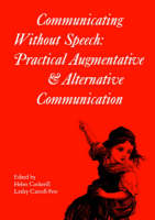 Communicating without speech: practical augmentative and alternative communication