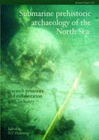 Submarine prehistoric archaeology of the North Sea: research priorities and collaboration with industry