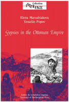 Gypsies in the Ottoman Empire: a contribution to the history of the Balkans