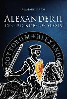 Alexander II: King of Scots, 1214-1249