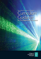 The College of Occupational Therapists' curriculum guidance for pre-registration education