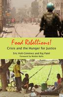 Food Rebellions! Crisis and the Hunger for Justice