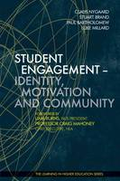 Student engagement: identity, motivation and community