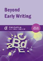 Beyond early writing: teaching writing in primary schools