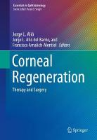 Corneal regeneration: therapy and surgery