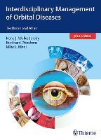 Interdisciplinary Management of Orbital Diseases: Textbook and Atlas