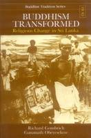 Buddhism transformed: religious change in Sri Lanka