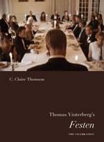 Thomas Vinterberg's Festen (The celebration)