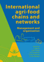 International Agrifood Chains and Networks: Management and Organization