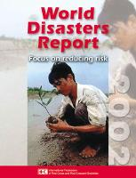 World disasters report 2002: focus on reducing risk