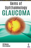 Gems of ophthalmology - Glaucoma
