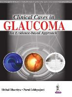 Clinical cases in glaucoma: an evidence-based approach