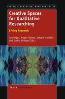 Chapter 8 Embodiment in Research Practices [IN]  Creative Spaces for Qualitative Researching: Living Research